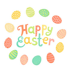 happy easter festive inscription and painted eggs vector image vector image