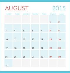 Calendar 2015 flat design template August Week vector image