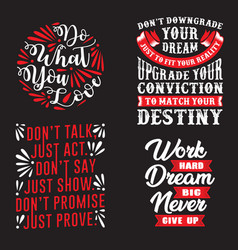 Motivational quote and saying set good for print vector