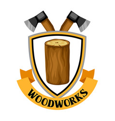 Woodworks label with log and axe emblem for vector