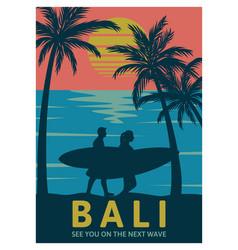 bali see you on next wave vintage retro vector image