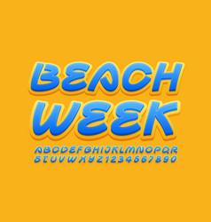 Creative banner beach week bright font vector
