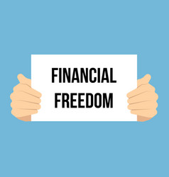 Man showing paper financial freedom text vector