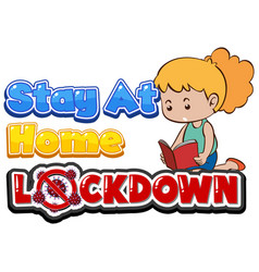 Font design for lockdown and stay at home on vector