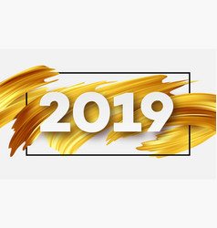 gold 2019 happy new year greeting card vector image