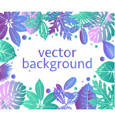 Botanical background with exotic plants and leaves vector