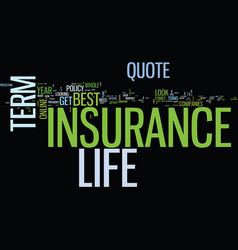 everybody wants the best term life insurance vector image