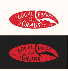 local fresh crabs sign seafood abstract vector image
