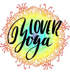 yoga lover dry brush lettering on mandala pattern vector image