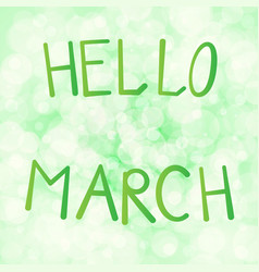 inscription hello in march on vector image