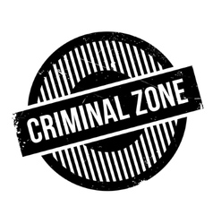 Criminal Zone rubber stamp vector