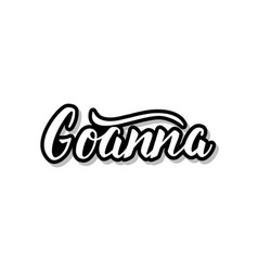 Goanna calligraphy template text for your design vector