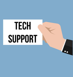 man showing paper tech support text vector image