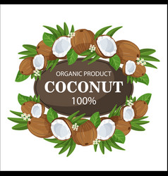 Ripe coconuts and palm leaves around circle badge vector