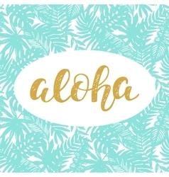 Aloha summer lettering vector