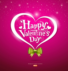 Happy Valentine Day lettering and green ribbons vector