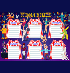 school timetable with big top circus performers vector image