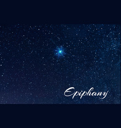 The sky is the brightest star of epiphany vector