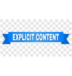 Blue ribbon with explicit content title vector