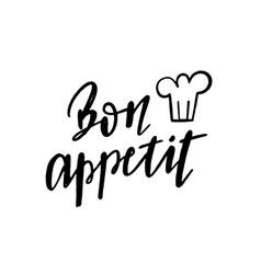 bon appetit lettering calligraphy phrase enjoy vector image