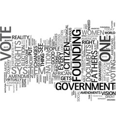 Every citizen gets a vote text background word vector
