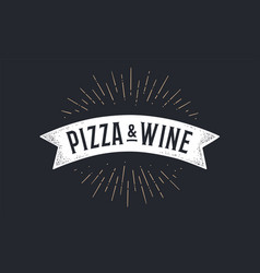 flag ribbon pizza wine old school flag banner vector image