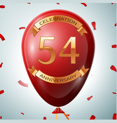 red balloon with golden inscription 54 years vector image