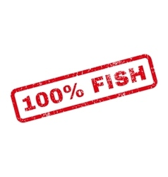 100 Percent Fish Text Rubber Stamp vector image