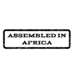 assembled in africa watermark stamp vector image