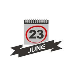 23 june calendar with ribbon vector image