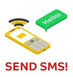 Send SMS - isometric phone with chat bubble vector image vector image