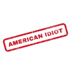 American Idiot Text Rubber Stamp vector