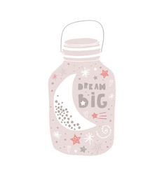 dream big with moon and stars in jar design vector image