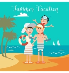 Family Summer Vacation Happy Family on the Sea vector image