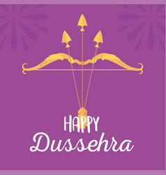 happy dussehra festival india bow and arrows vector image