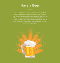 Have a beer poster traditional glass with white vector