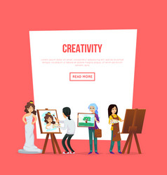 Creativity poster with artists painting vector