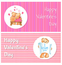Happy valentines day poster two bears i love you vector