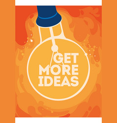 lightbulb with glow get more ideas concept poster vector image