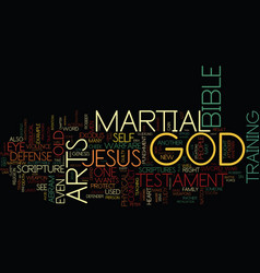 Martial arts and the bible text background word vector