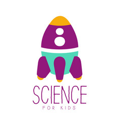 science for kids logo symbol with rocket colorful vector image vector image