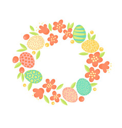 Easter wreath of flowers and painted eggs festive vector