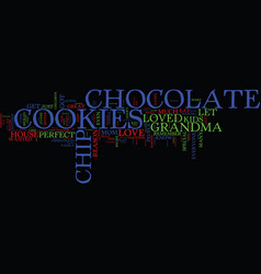 everyone loves chocolate chip cookies text vector image vector image