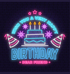 Wish you a very happy birthday dear friend neon vector