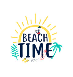 beach time slogan and hand drawing cute icons vector image