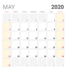 Calendar planner for may 2020 week starts on vector