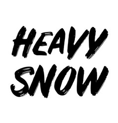 Heavy snow typographic stamp vector