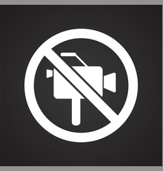 No camera allowed sign on black background for vector
