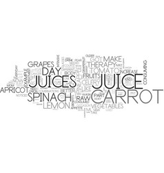 Why do you need raw juice therapy text word cloud vector