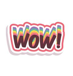 Word text rainbow wow image vector